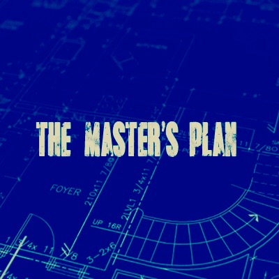 The Master's Plan #2: God's Plan is Meant For His Own Pleasure